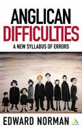 Anglican Difficulties A New Syllabus Of Errors
