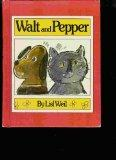 Walt and Pepper