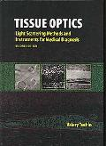 Tissue Optics Light Scattering Methods and Instruments for Medical Diagnosis