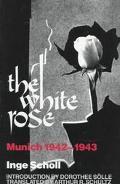 White Rose Munich 1942-1943
