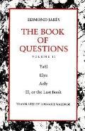 Book of Questions Yael Elya Aely El, or the Last Book