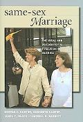 Same-Sex Marriage The Legal And Psychological Evolution in America