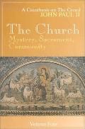Church Mystery, Sacrament, Community