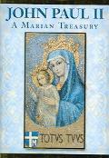 John Paul II A Marian Treasury