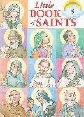 Little Book of Saints, Volume 5