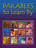 Parables to Learn by Based on Stories Told by Jesus