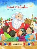 Saint Nicholas The Story of the Real Santa Claus