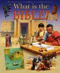 What Is the Bible?: An Introduction to the Book of the Christian Faith