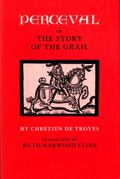 Perceval or the Story of the Grail