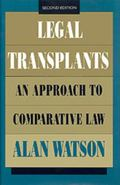 Legal Transplants An Approach to Comparative Law