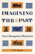 Imagining the Past East Hampton Histories