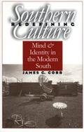 Redefining Southern Culture Mind and Identity in the Modern South