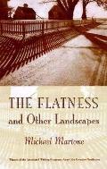 Flatness+other Landscapes