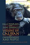Visions of Caliban On Chimpanzees and People