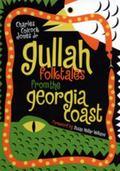 Gullah Folktales from the Georgia Coast
