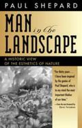 Man in the Landscape A Historic View of the Esthetics of Nature
