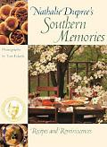 Nathalie Dupree's Southern Memories Recipes and Reminiscences