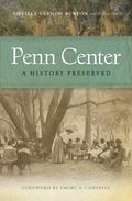 Penn Center : A History Preserved