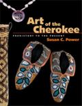 Art of the Cherokee Prehistory to the Present