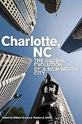 Charlotte, NC: The Global Evolution of a New South City