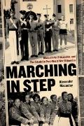 Marching in Step: Masculinity, Citizenship, and The Citadel in Post-World War II America (Po...