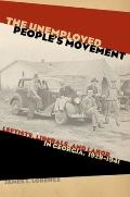 Unemployed People's Movement : Leftists, Liberals, and Labor in Georgia, 1929-1941