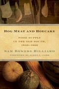Hog Meat and Hoecake : Food Supply in the Old South, 1840-1860
