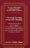 Viewing Europe from the Outside: Cultural Encounters and Critiques in the Eighteenth-Century...