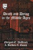 Death and Dying in the Middle Ages