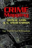 Crime Mapping: New Tools for Law Enforcement (Studies in Crime and Punishment, V. 8.)