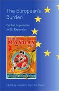European's Burden Global Imperialism in Eu Expansion