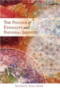 Politics of Ethnicity and National Identity