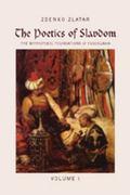 Poetics of Slavdom The Mythopoeic Foundations of Yugoslavia