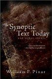 The Synoptic Text Today and Other Essays: Curriculum Development after the Reconceptualizati...