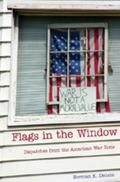 Flags in the Window: Dispatches from the American War Zone
