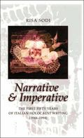 Narrative and Imperative The First Fifty Years of Italian Holocaust Writing (1944-1994)