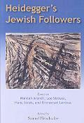Heidegger's Jewish Followers: Essays on Hannah Are