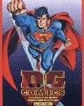 Dc Comics Sixty Years of the World's Favorite Super Heroes