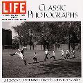 Life Classic Photographs A Personal Interpretation