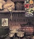 Brother Cadfael's Herb Garden An Illustrated Companion to Medieval Plants and Their Uses