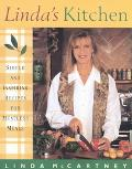Linda's Kitchen Simple and Inspiring Recipes for Meatless Meals