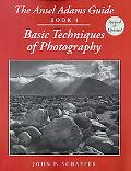 Ansel Adams Guide Book 1  Basic Techniques of Photography