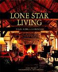 Lone Star Living Texas Homes and Ranches