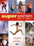 Superwomen 100 Women, 100 Sports