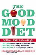 Good Mood Diet Feel Great While You Lose Weight