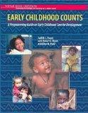 Early Childhood Counts: A Programming Guide on Early Childhood Care for Development (WBI Lea...