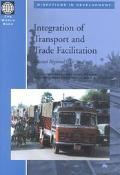Integration of Transport and Trade Facilitation Selected Regional Case Studies