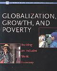 Globalization, Growth, and Poverty Building an Inclusive World Economy