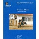 Poverty in Albania: A Qualitative Assessment (World Bank Technical Paper)