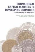 Subnational Capital Markets in Developing Countries From Theory and Practice